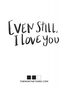 Even Still I Love You